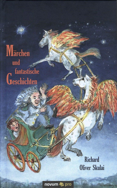 Buchtitel Richard Oliver Skulai: Märchen und fantastische Erzählungen