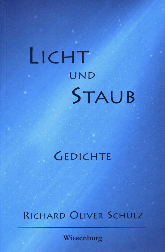 Buchtitel Richard Oliver Schulz: Licht und Staub