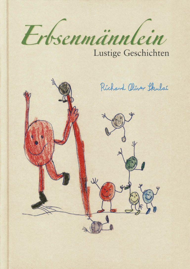 Buchtitel Richard Oliver Skulai: Das Erbsenmännlein
