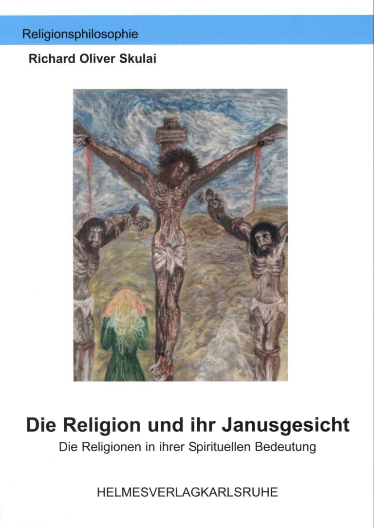 Buchtitel Richard Oliver Skulai: die Religion und Janusgeesicht