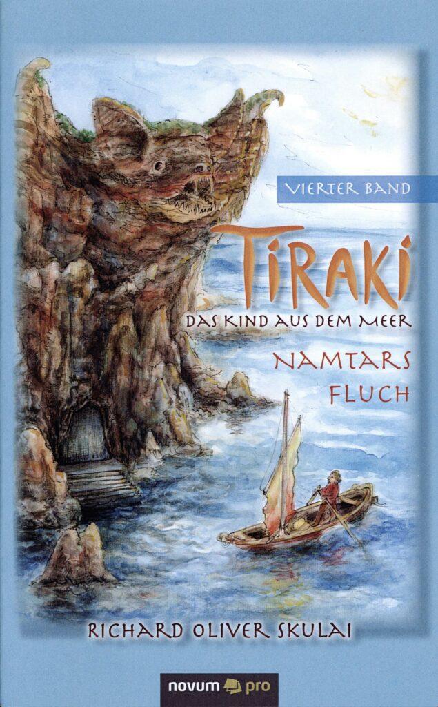 Buchtitel Richard Oliver Skulai: Tiraki, das Kind aus dem Meer, Bd. 4