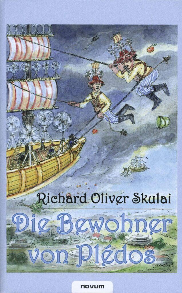 Buchtitel Richard Oliver Skulai: Die Bewohner von Plédos