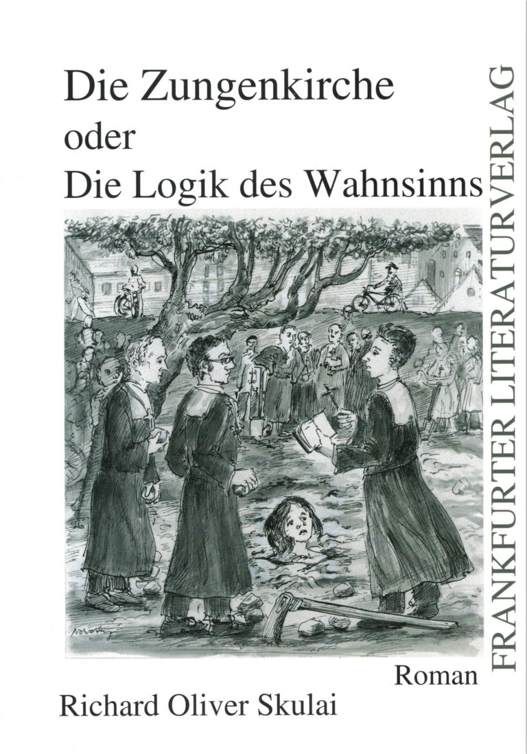 Buchtitel Richard Oliver Skulai:Die Zungenkirche oder die Logik des Wahnsinns